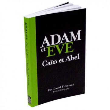 Adam et Eve - Caïn et Abel