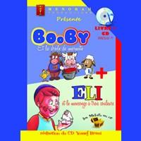 BOOBY et la drôle de marmite - ELI et le mensonge à trois couleurs