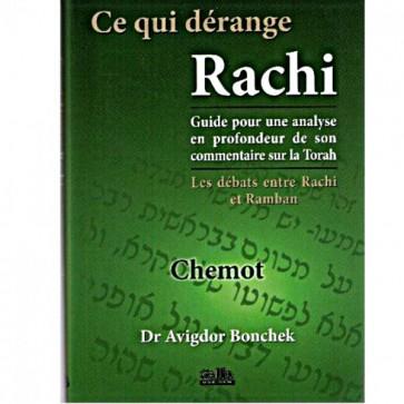 Ce qui dérange Rachi - Chemot