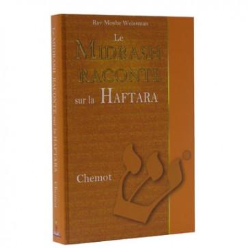 Le Midrash raconte sur la Haftara - Chemot