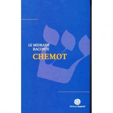 Le Midrash raconte T2 / CHEMOT - EXODE