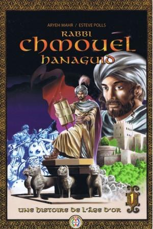 RABBI CHMOUEL HANAGUID - TOME 1