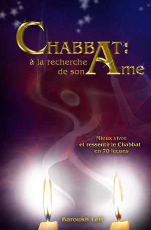 Chabbat : à la recherche de son âme