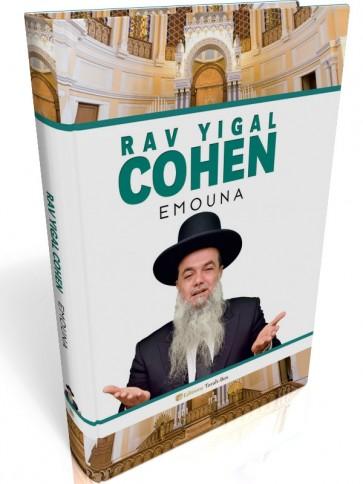 Rav Yigal Cohen EMOUNA