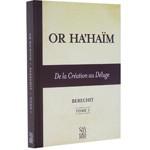 Or Ha'hayim - Berechit - Tome 1