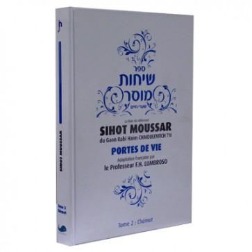 Sihot Moussar - Portes de vie - Chémot