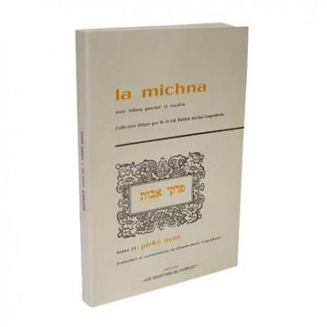 La Michna - Tome XV : Pirké Avot