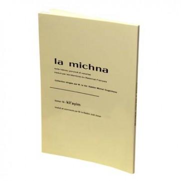 La Michna : Tome XVI : Kil'ayim