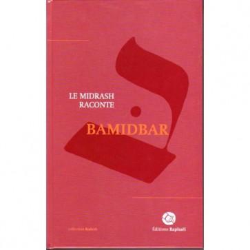 Le Midrash raconte T4 / BAMIDBAR - LES NOMBRES