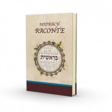 Le Midrash raconte - Berechit- Nouvelle Edition