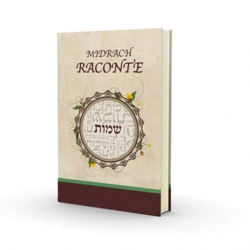 Le Midrash raconte - Chemot Nouvelle Edition