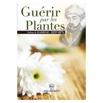 Guérir par les plantes