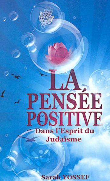 La Pensée Positive  Sarah Yossef