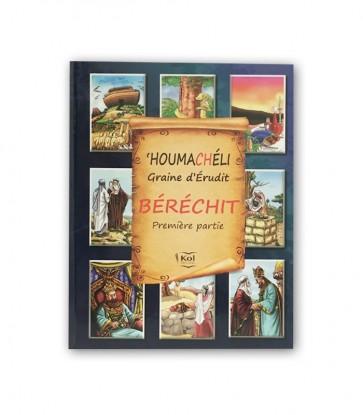 HOUMACHELI - BERECHIT - PARTIE 1