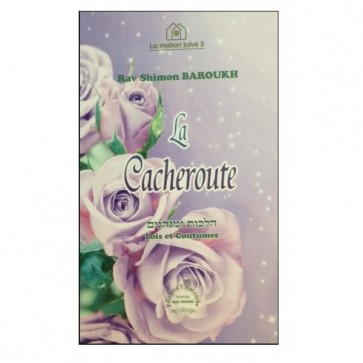 La Cacheroute - Rav Shimon Baroukh