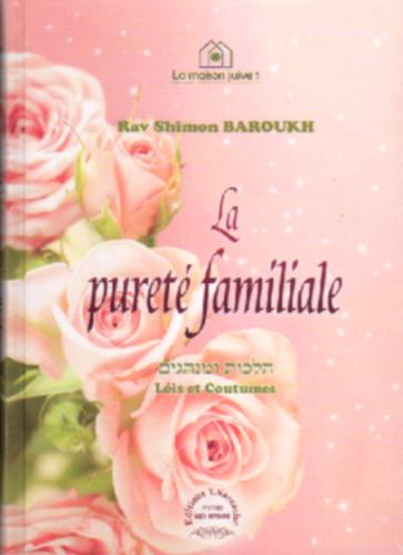 La Pureté familiale. Lois et Coutumes.