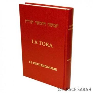 La Tora - Tome V - Le Deutéronome