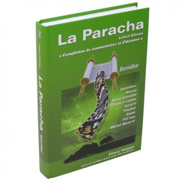 La Paracha - Léket Eliaou - Bamidbar