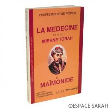 La médecine tirée du Mishné Torah de Maïmonide