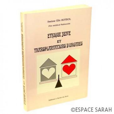 Ethique juive et transplantations d'organes