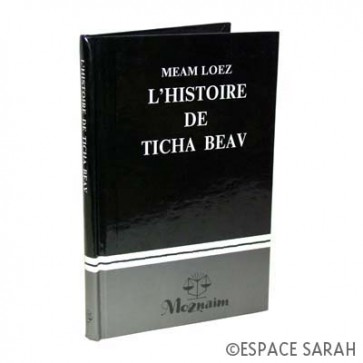 Meam Loez - L'histoire de Ticha Beav