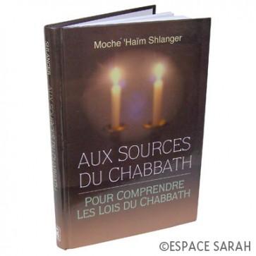 Aux sources du Chabbath