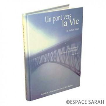 Un pont vers la Vie