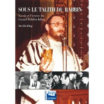 Sous le Talith du Rabbin