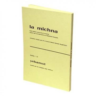 La Michna - Tome XI : Yebamot Nouv.Edit