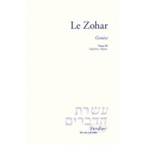 Le Zohar – Genèse, tome III Vayéchev, Miqets