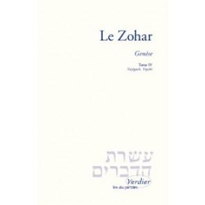 Le Zohar – Genèse, tome IV Vayigach, Vayehi