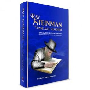 Rav Steinman - Vivre avec Hachem