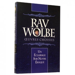 Rav Wolbe - Oeuvres Choisies
