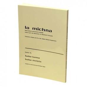 La Michna : Tome VIII : Baba Kama - Baba Metzia nouv.Ed.