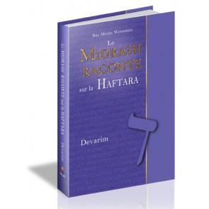 Le Midrash raconte sur la Haftara - Devarim