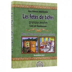 Les fêtes de tichri- Rav Shimon Baroukh