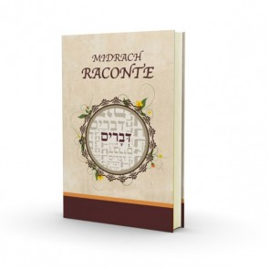 Le Midrash raconte - Devarim- Nouvelle Edition