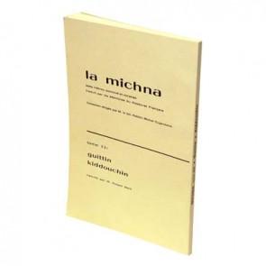 La Michna - Tome XIII : Guittin - Kidouchin