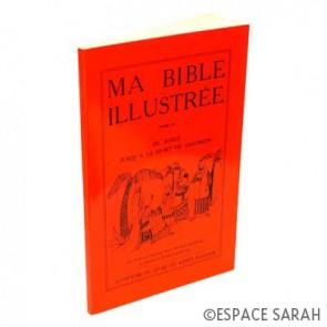 Ma Bible illustrée - Tome II