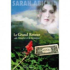 """Le Grand Retour """"De L'ombre À La Lumière"""""""