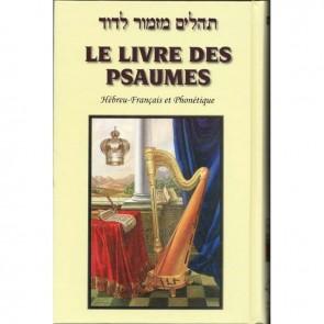Le Livre Des Psaumes. Mizmor LeDavid Français Hébreu Phonétique