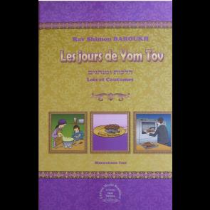 Les jours de Yom Tov Lois et coutumes