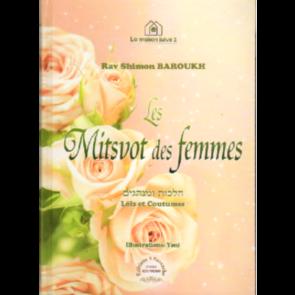 Les Mitsvot des femmes . Lois et coutumes