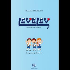 Levelev - Le Cœur De Tous Les Enfants