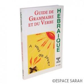 Guide de grammaire et du verbe hébraïque
