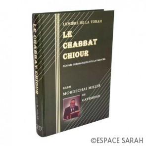 Le Chabbat Chiour - Lumière de la Thora