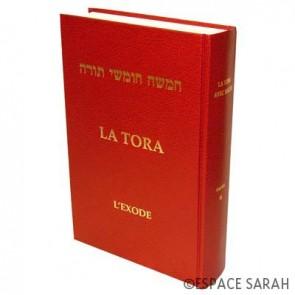 La Tora - Tome II - L'Exode
