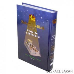 Sidour Téfilah - Porte de la Délivrance - Hébreu/Français/Phonétique
