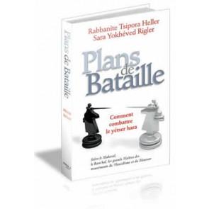 Plans de Bataille Comment combattre le yétser hara