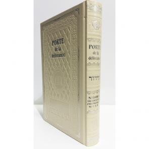 Sidour Téfilah - Porte de la Délivrance - Edition Luxe- Hébreu Français phonétique